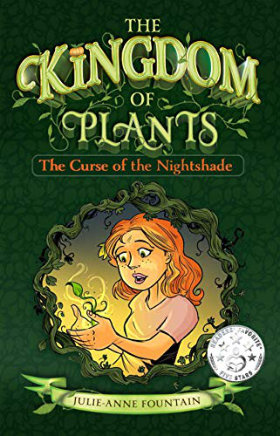 The Kingdom of Plants by Julie-Anne Fountain